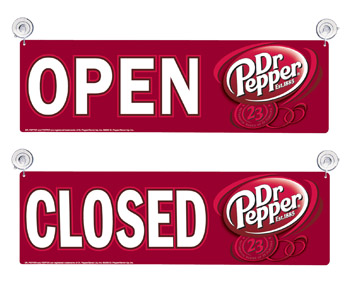 Dr Pepper Open and Closed Signs
